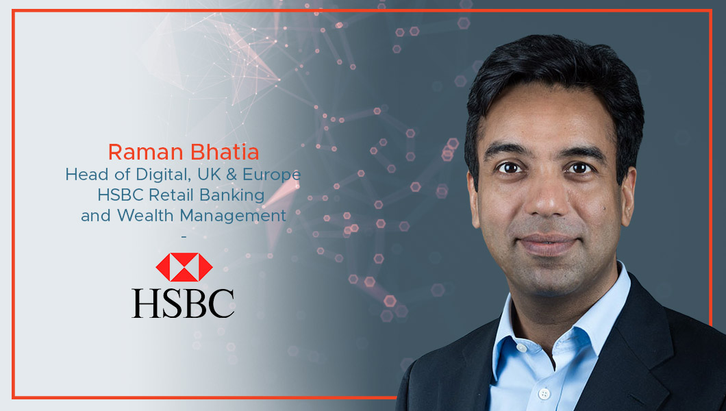 Interview with Raman Bhatia, Head of Digital, UK & Europe at