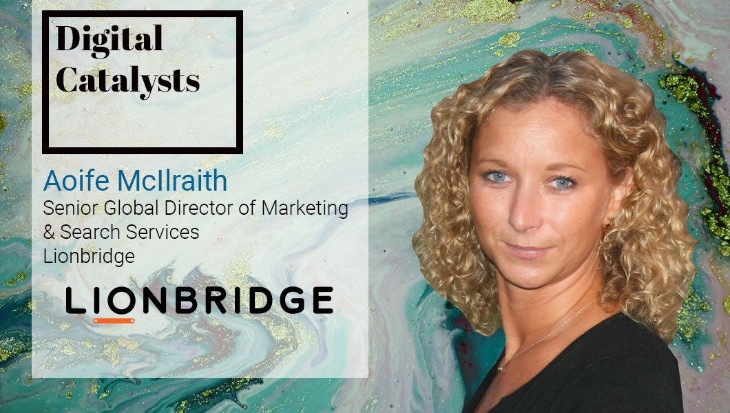 Interview with Aoife McIlraith, Senior Global Director of Marketing